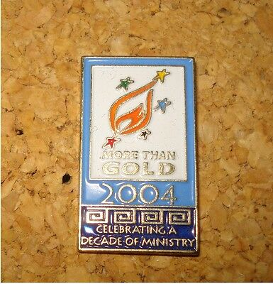 More Than Gold 2004 – Pin – Celebrating A Decade Of Ministry