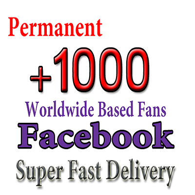 Get 1000 Facebook Fan Page Like ( Safe - Permanent - Fast ) for 6$