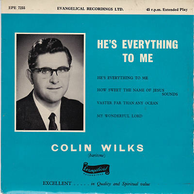 """Colin Wilks - He's Everything To Me 7"""""""