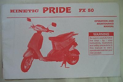 Kinetic Engineering Limited Pride Fx 50 Scooters  Owners/operators Manual