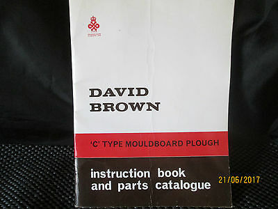 DAVID BROWN 'C' Type Mouldboard Plough Instruction Book and Parts Catalogue
