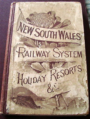 New South Wales its Railway System & Holiday Resorts 1897