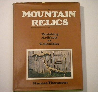 'Mountain Relics' Primitives & Artifacts by Frances Thompson 1977