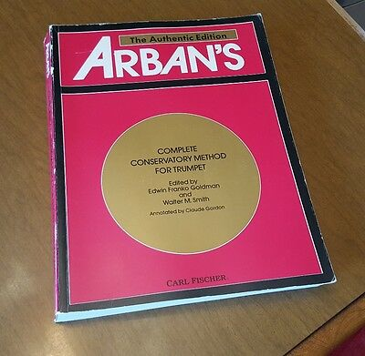 Arban's Complete Conservatory Method for Trumpet (The Authentic Edition)