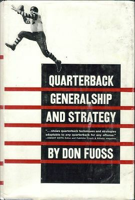 Quarterback Generalship and Strategy by Don Fuoss
