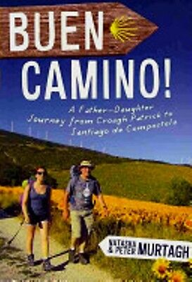 Buen Camino Father & daughter journey from Croagh Patrick to Santiago in Spain