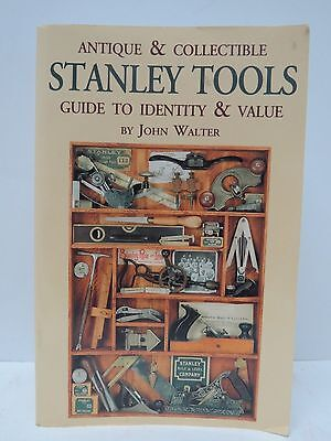 Antique & Collectible Stanley Tools Guide to Identity & Value  Hand Planes etc.