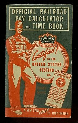 Railroad Pay Calculator & Time Book-Crown Overalls-Cincinnati, Ohio-1936