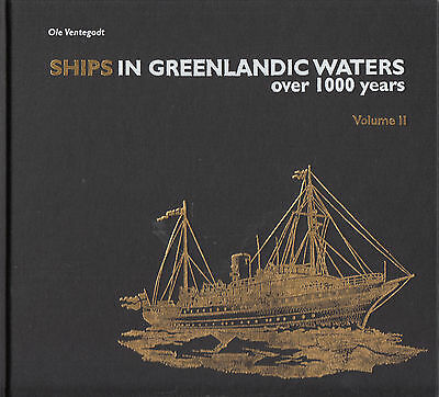 SHIPS IN GREENLANDIC WATERS over 1000 years 2 Volume set of books NEW