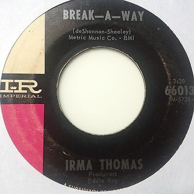 Irma Thomas - Break-A-Way /wish Someone Would Care -Imperial 66013. Vg