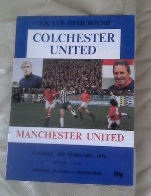 Manchester united v Colchester away1978/79  very good condition fa cup 5th round