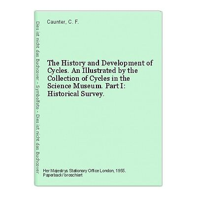 The History and Development of Cycles. An Illustrated by the Collection of Cycle