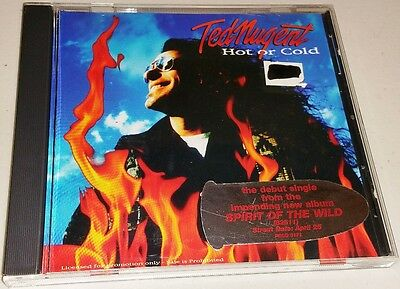 """Ted Nugent - """"Hot Or Cold"""" - 1995 - U.S. Promo CD - From """"Spirit Of The Wild"""" LP"""