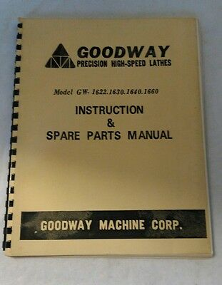 Goodway Lathe instruction and Parts Manual for Models GW - 1622 1630 1640 1660