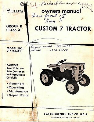 Sears Owner's Manual Group 11 Class A Custom 7 Tractor Model No. 917.25481 1969