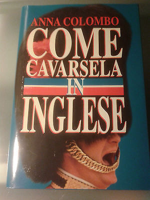 Anna Colombo Come cavarsela in inglese 1999