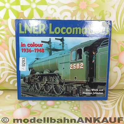 Ron White - LNER Locomotives in colour 1936-1943 - #A9293-F10
