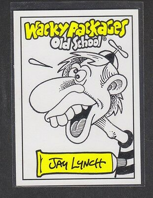 Wacky Packages 2009 Old School 1 JAY LYNCH NITWIT Sketch Card