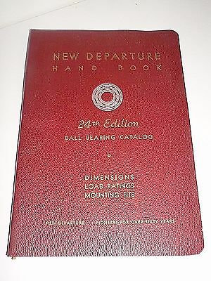NEW DEPARTURE Handbook Ball Bearing Catalog Volume 1, 24th Edition, 1958!