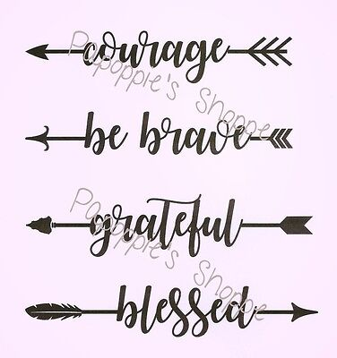 Stencil Arrow Words Motivational COURAGE BE BRAVE GRATEFUL BLESSED U Choose Size