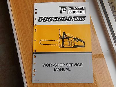 Partner pioneer chainsaw workshop service manual for 500/5000 plus.