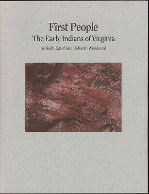 1992 First People,the Early Indians Of Virginia,va.native American History Book