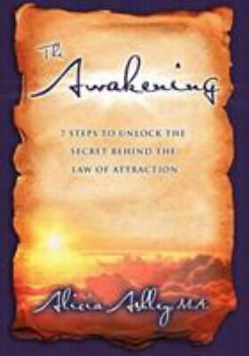 The Awakening: 7 Steps to Unlock the Secret Behind the Law of Attraction: By ...