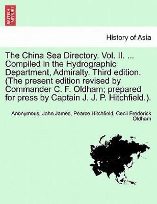 The China Sea Directory. Vol. Ii. ... Compiled In The Hydrographic Department...
