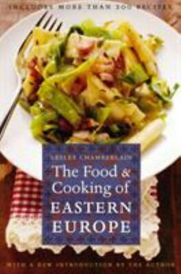 The Food and Cooking of Eastern Europe: By Chamberlain, Lesley
