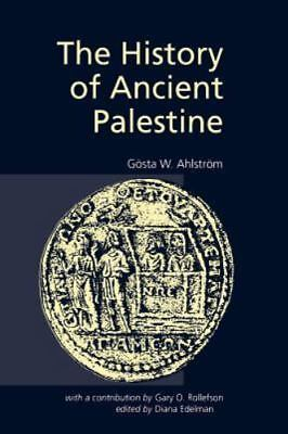 The History Of Ancient Palestine: By Gosta W Ahlstrom