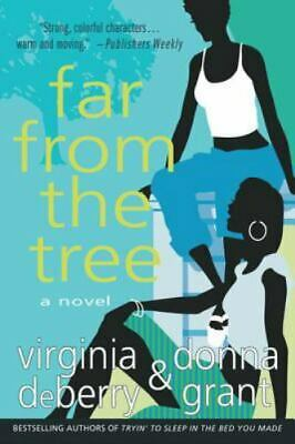 Far From The Tree: By Donna Grant, Virginia DeBerry