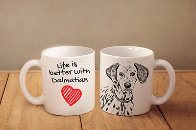 "Dalmatiner - ein Becher ""Life is better with"" Subli Dog, CH"