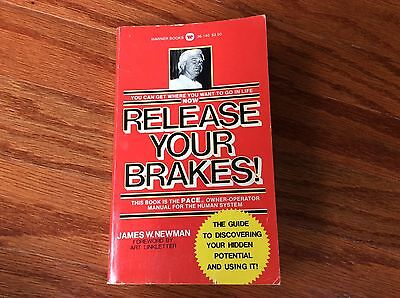 Vtg 1977 Release Your Brakes by James W. Newman self help book