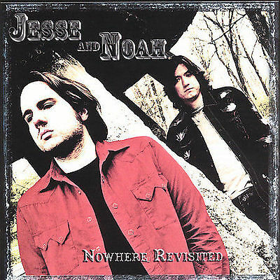 Nowhere Revisited * by Jesse and Noah -New CD-OOP Factory Sealed-w/Free Shipping