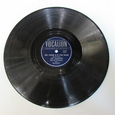 """Dick Robertson """"Come, Josephine In My Flying Machine"""" 78rpm Record on Vocalion"""