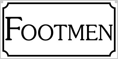 Footmen- 6x12 Aluminum Maid Estate Ranch Mansion Hotel sign