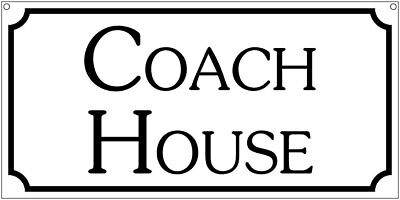 Coach House- 6x12 Aluminum Retro Estate Mansion House Auto sign