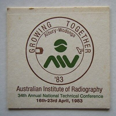 AUSTRALIAN INSTITUTE OF RADIOGRAPHY 34th ANNUAL NATIONAL CONFERENCE 1983 COASTER