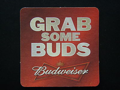 Budweiser King Of Beers Grab Some Buds Coaster