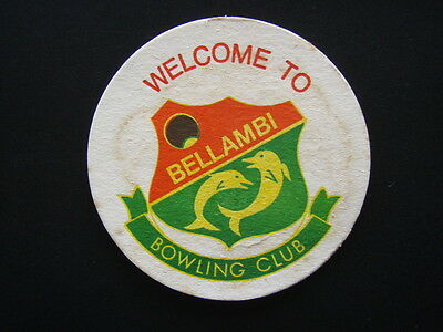 Welcome To Bellambi Bowling Club Coaster