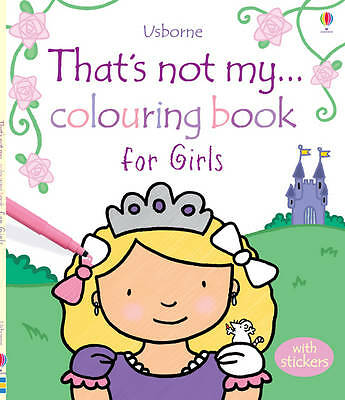 That's Not My... Colouring Book for Girls -  Fiona Watt - Paperback - Each