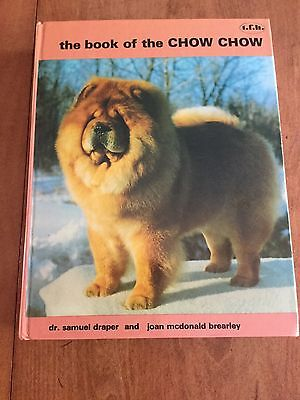 The Book Of The Chow Chow By Dr. Samuel Draper 1977 HB NM-MT