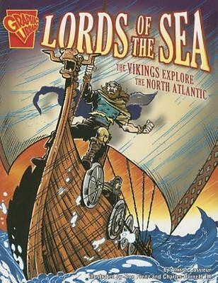 Lords of the Sea: The Vikings Explore the North Atlantic: By Lassieur, Allison