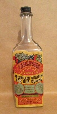 ANTIQUE BOTTLE / ALCOHOLADO CEREIPINA / WITH LABEL PUERTO RICO / 1910's