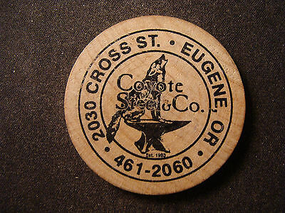 Coyote Steel & Co. wooden nickel Eugene OR