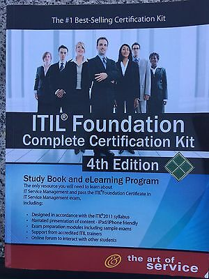 ITIL Foundation Complete Certification Kit - Fourth Edition : Study Guide...