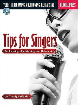 Tips For Singers : Performing, Auditioning And Rehearsing - Vocal - Score + CD