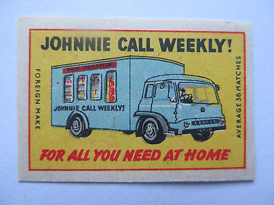 JOHNNIE CALL WEEKLY MATCHES MATCH BOX LABEL c1950s NORMAL SIZE FOREIGN MADE
