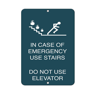 In Case Of Emergency Use Stairs Do Not Use Elevator Aluminum METAL Sign