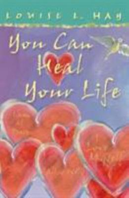 You Can Heal Your Life Gift Edition: By Hay, Louise